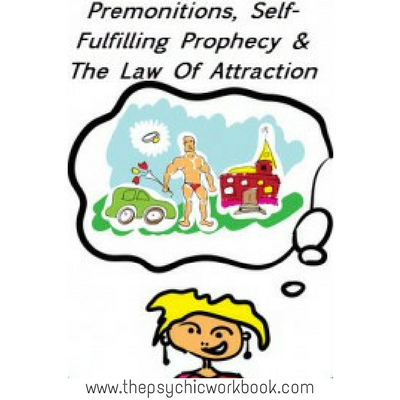 law of attraction premonitions